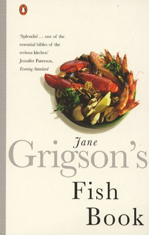 9780140273250: Jane Grigson's Fish Book