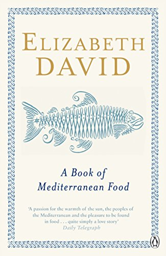 9780140273281: A Book of Mediterranean Food