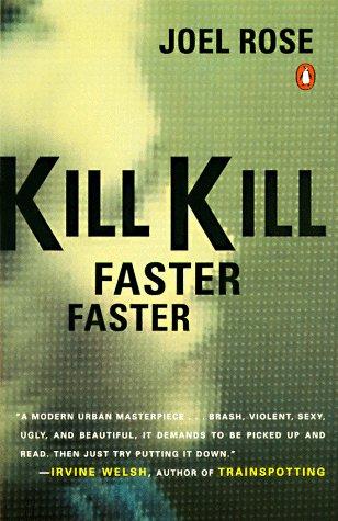 9780140273298: Kill Kill Faster Faster