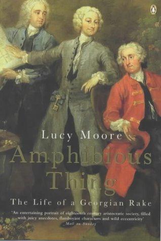 9780140273649: Amphibious Thing: The Adventures of a Georgian Rake