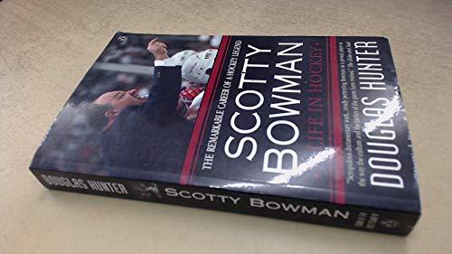 9780140273687: Scotty Bowman : A Life in Hockey