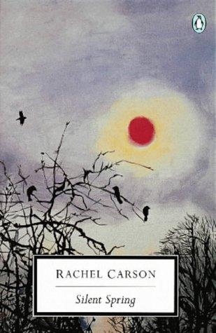 9780140273717: Silent Spring (Penguin Twentieth Century Classics)