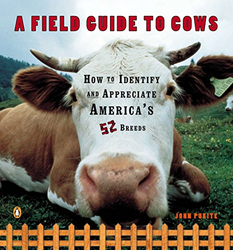 9780140273885: A Field Guide to Cows: How to Identify and Appreciate America's 52 Breeds