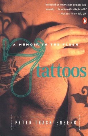 9780140273908: Seven Tattoos: A Memoir in the Flesh