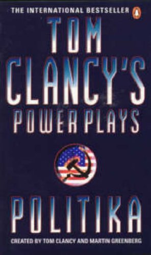 9780140273939: Politika (Tom Clancy's Power Plays)
