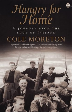 9780140273953: Hungry for Home: Leaving the Blaskets - A Journey from the Edge of Ireland