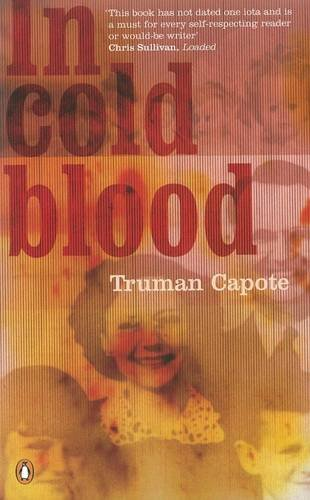 an analysis of in cold blood a nonfiction murder story by truman capote In the novel in cold blood written by truman capote,  in cold blood: truman capote's nonfiction murder  in cold blood is the true story of a multiple murder.