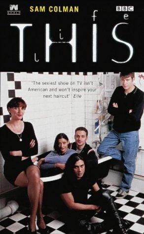 9780140274318: This Life: A Novelization: Novelisation (BBC)