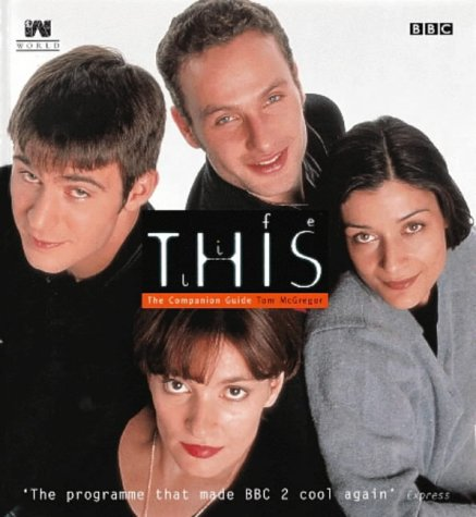 9780140274325: This Life: The Companion Guide (BBC)