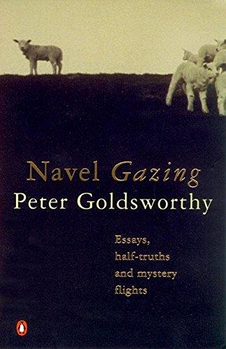 9780140274554: Navel Gazing: Essays, Half-Truths and Mystery Flights