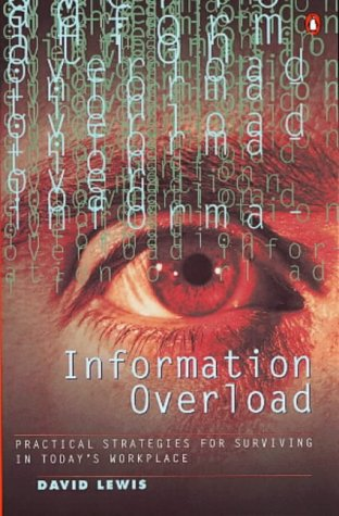 9780140274653: Information Overload: Practical Strategies for Surviving in Today's Workplace (Penguin business)