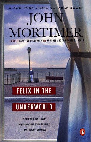 9780140274967: Felix in the Underworld