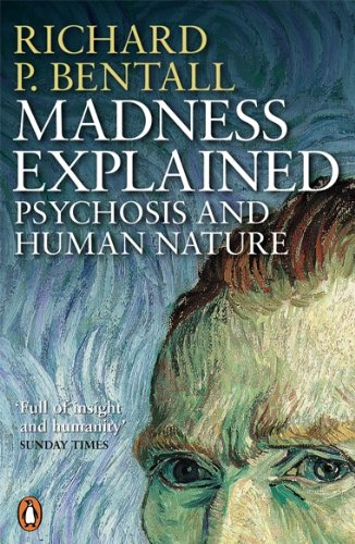 9780140275407: Madness Explained: Psychosis and Human Nature