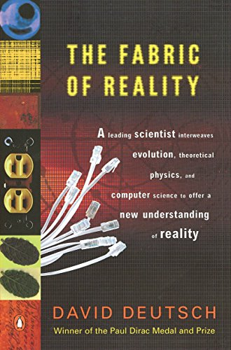 9780140275414: The Fabric of Reality: The Science of Parallel Universes-- and Its Implications