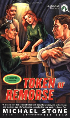 A Token of Remorse: A Streeter Mystery (Stone's Streeter Series , Vol 3) (0140275460) by Michael Stone