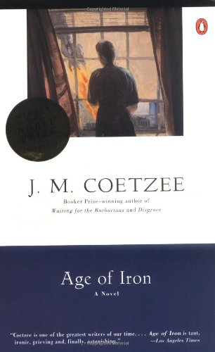 age of iron by j m coetzee essay Major themes in the novel, age of iron, include social responsibility, death of the mind versus death of the body, and the present as viewed through a historical lense.