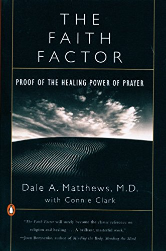 9780140275759: The Faith Factor: Proof of the Healing Power of Prayer