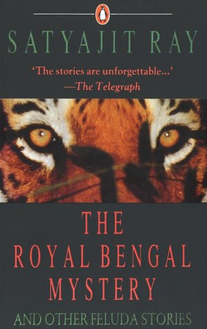 The Royal Bengal Mystery and Other Feluda Stories