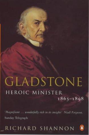 9780140275933: Gladstone: Heroic Minister, 1865-98 v. 2
