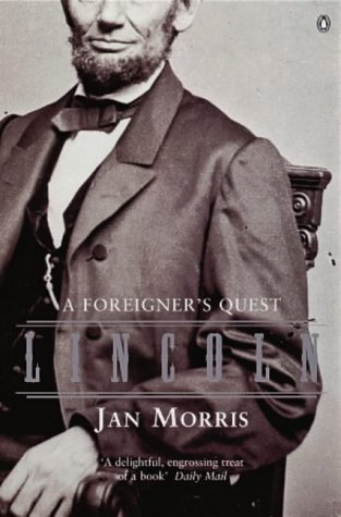 9780140276091: Lincoln: A Foreigner's Quest