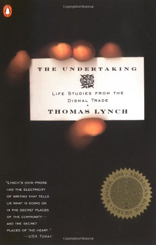 9780140276237: The Undertaking: Life Studies from the Dismal Trade