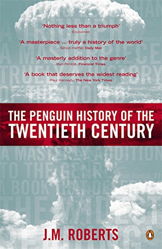 9780140276312: The Penguin History of the Twentieth Century: The History of the World, 1901 to the Present (Allen Lane History S)