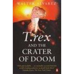 9780140276367: T.Rex and the Crater of Doom (Penguin Press Science)
