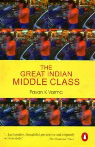 9780140276589: The Great Indian Middle Class