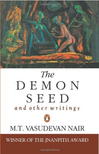 Demon Seed & Other Writings: M T Vasudevan