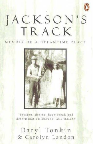 9780140276602: Jackson's Track: Memoir of a Dreamtime Place