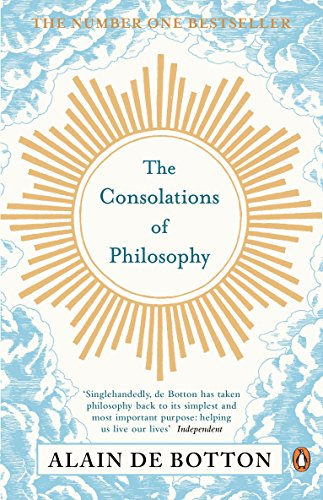 9780140276619: The Consolations of Philosophy. Alain de Botton