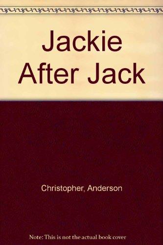 9780140276657: Jackie After Jack