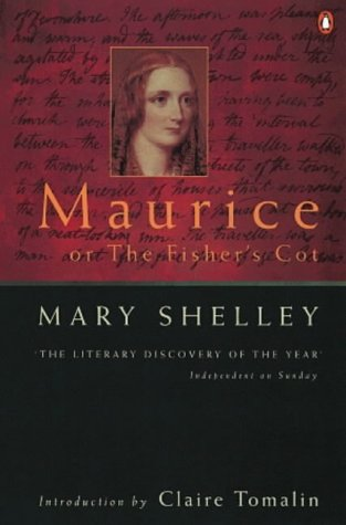 Maurice Or the Fishers Cot: Shelley, Mary