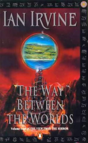 9780140276824: The Way Between the Worlds (The View from the Mirror)
