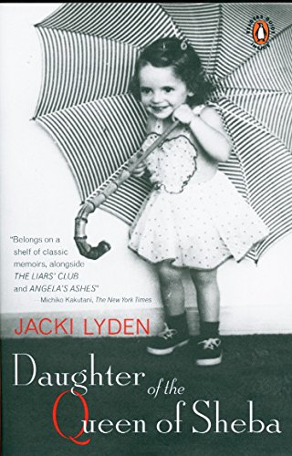 Daughter of the Queen of Sheba: A Memoir: Jacki Lyden