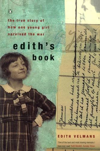 9780140276893: Edith's Book: The True Story of How One Young Girl Survived the War