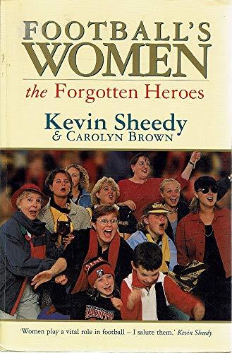 9780140277111: Football's women: The forgotten heroes