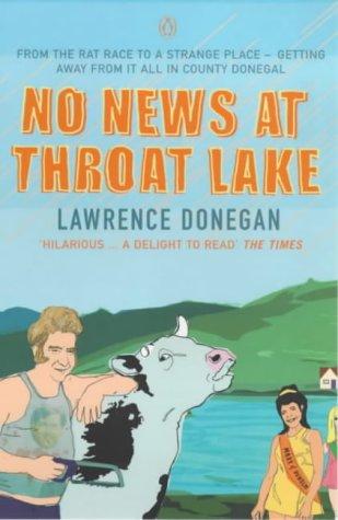 9780140277531: No News at Throat Lake