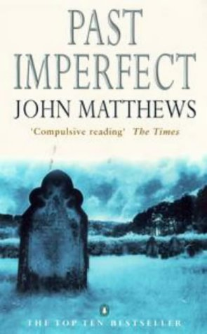 Past Imperfect (0140277544) by John Matthews