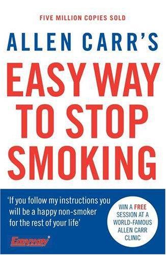 Allen Carr's Easy Way to Stop Smoking: Carr, Allen