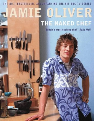 The Naked Chef.