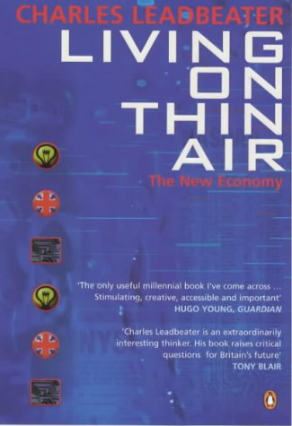 9780140277937: Living on Thin Air: The New Economy