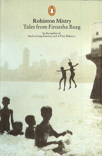 9780140278132: Tales from Firozsha Baag [Paperback] by Rohinton Mistry