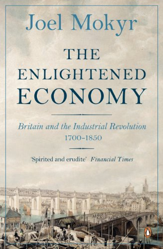 9780140278170: The Enlightened Economy: Britain and the Industrial Revolution 1700-1850