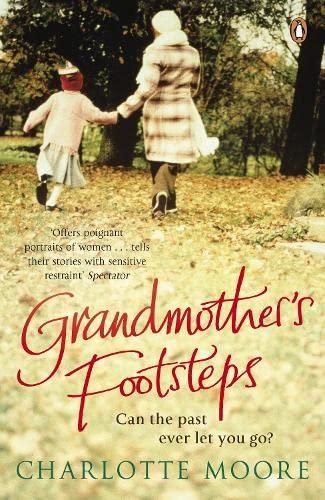 Grandmother's Footsteps: Moore, Charlotte
