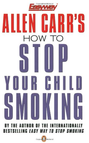 9780140278361: How to Stop Your Child Smoking