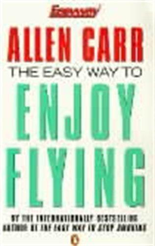 9780140278378: Allen Carr's Easy Way to Enjoy Flying