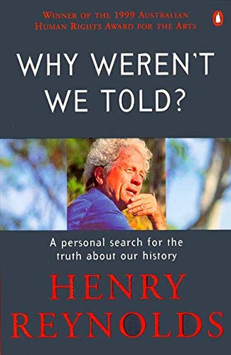 Why Weren't We Told? A Personal Search for the Truth about Our History
