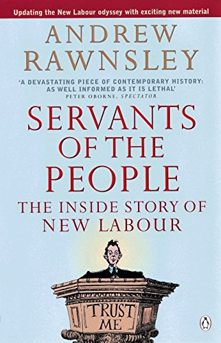 9780140278507: Servants of the People: The Inside Story of New Labour