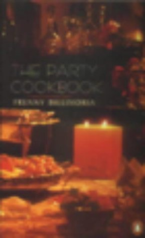 9780140278606: The Party Cookbook